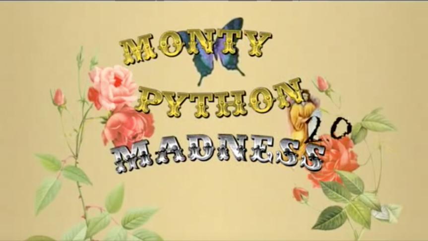 Monty Python Madness